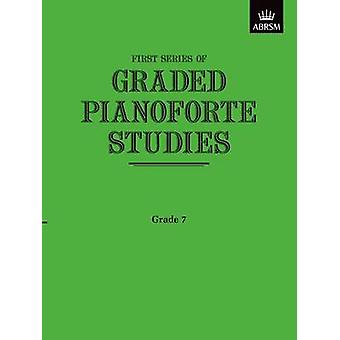Graded Pianoforte Studies First Series Grade 7 by By composer ABRSM