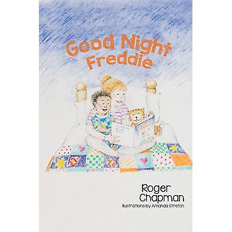 Good Night Freddie von Roger Chapman