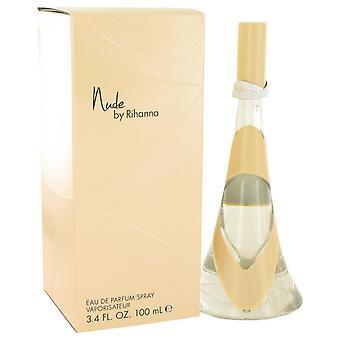 Nude By Rihanna Eau De Parfum Spray By Rihanna 3.4 oz Eau De Parfum Spray