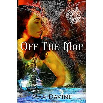 Off the Map by Max Davine - 9780992598228 Book