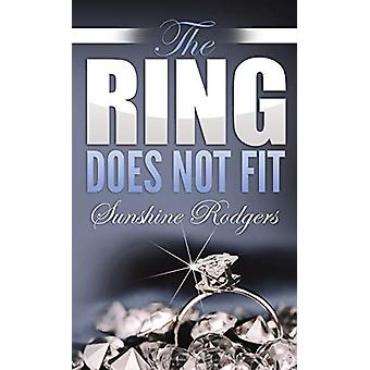 The Ring Does Not Fit (Pocket Size) by Sunshine Rodgers - 97826247403