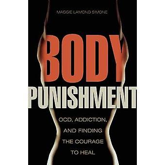 Body Punishment by Maggie Lamond Maggie Lamond Simone Simone
