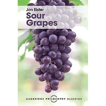 Sour Grapes by Elster & Jon