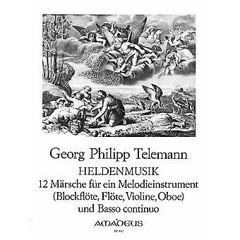 Telemann: 12 Marches Telemann Heldenmusik Recorder
