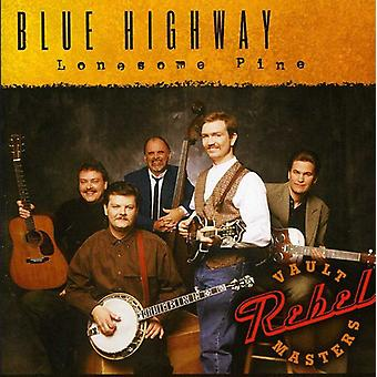 Blue Highway - Lonesome Pine [CD] USA import