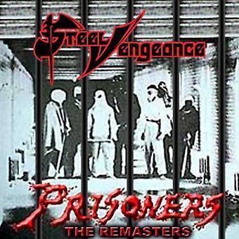 Steel Vengeance - Prisoners [CD] USA import