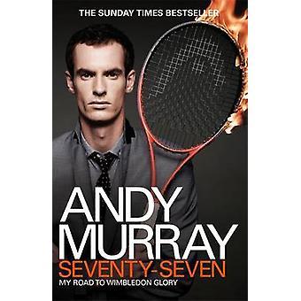 Andy Murray - 77 - minha estrada para Wimbledon glória por Andy Murray