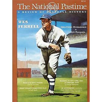 The National Pastime - A Review of Baseball History - Volume 21 by Soci