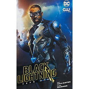 Black Lightning Year One (New Edition) by Jen Van Meter - 97814012796