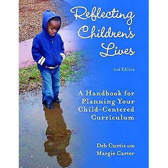 Reflekterande barns liv - en handbok för planering barn-centrerad C