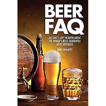 Bier FAQ - alle dat s links om te weten over's werelds meeste gevierd A