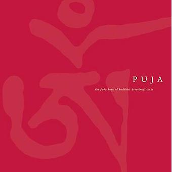 Puja - The FWBO Book of Buddhist Devotional Texts (7th Revised edition