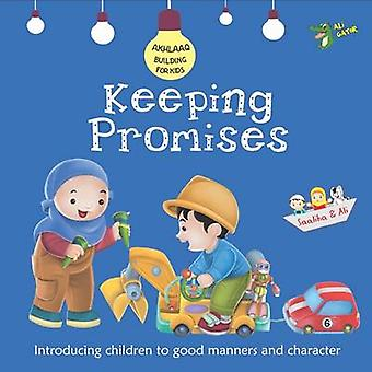 Keeping Promises - Good Manners and Character by Gator Ali - 978192177