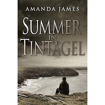 Summer in Tintagel by Amanda James - 9781911129783 Book