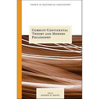 Actual pensamiento Continental y la filosofía moderna por Stephen H. Danie