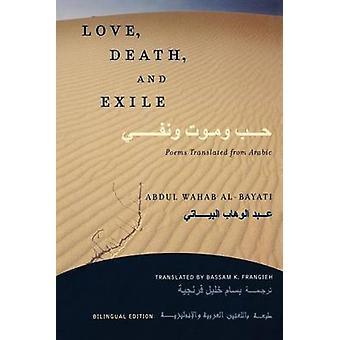 - Død og eksil - kærlighedsdigte oversat fra arabisk - tosprogede udg