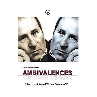 Ambivalences de Chiara Montenero - Arnold Wesker - livre 9781849431323
