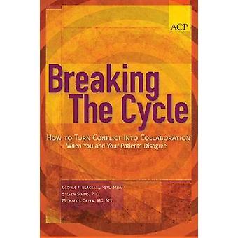 -サイクルのコラボレーションに対立を回す方法を破るとき、