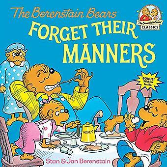 Les ours de Berenstain oublient leurs manières, (Berenstain Bears premiers temps livres)