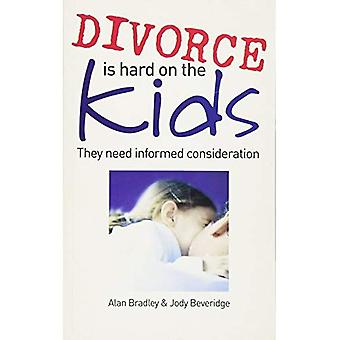 Divorce is Hard on the Kids: They Need Informed Consideration