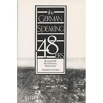 Les quarante germanophone-soixante-huitarde: Constructeurs de Watertown, le Wisconsin