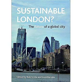Sustainable London?: The future of a global city