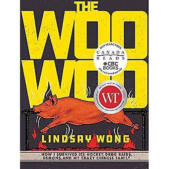De Woo-Woo: Hoe ik overleefde ijshockey, Drug invallen, demonen en mijn gekke Chinese familie
