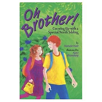 Oh, Brother!: Growing Up with a Special Needs Sibling