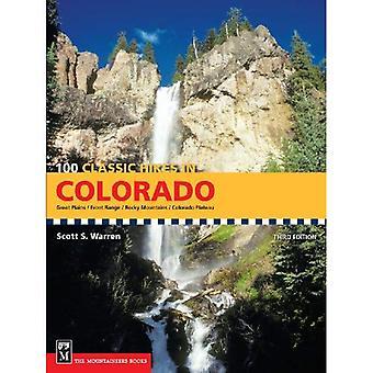 100 randonnées classiques dans le Colorado: Great Plains/Front Range/montagnes Rocheuses/Plateau du Colorado