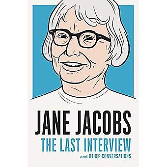 Jane Jacobs: La dernière Interview: et autres Conversations