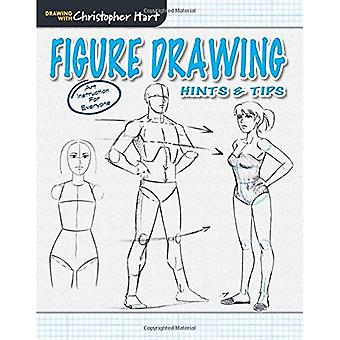 Figure Drawing: Hints & Tips (Drawing with Christopher Hart Series)