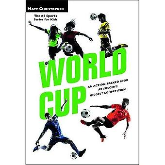World Cup (Revised): An Action-Packed Look at Soccer's Biggest Competition