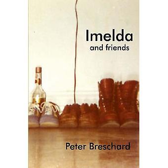 IMELDA und Freunde von Breschard & Peter