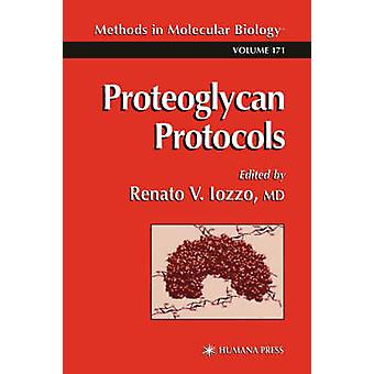 Proteoglycan Protocols by Iozzo & Renato V.