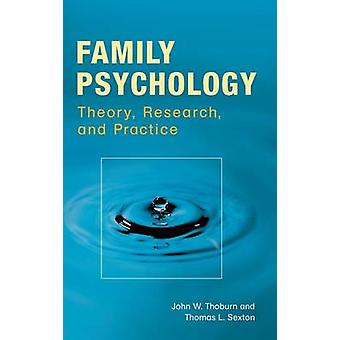 Familia psicología teoría de la investigación y la práctica por Thoburn y Juan