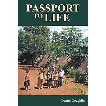 Passport to Life von Coughlin & Dennis