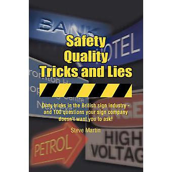Safety Quality Tricks and Lies by Martin & Steve
