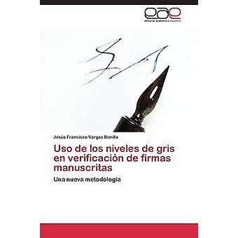 USO de Los Niveles de Gris nl Verificacion de Firmas Manuscritas door Vargas Bonilla Jesus Francisco