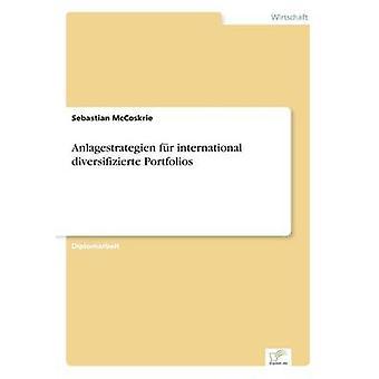 Anlagestrategien fr diversifizierte international portefeuilles par McCoskrie & Sebastian