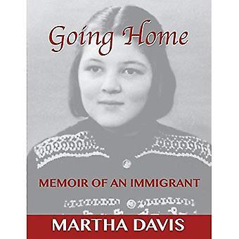 Gå hem: Memoar av en invandrare