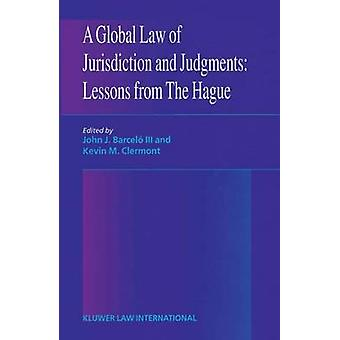 Een globale wet rechtsbevoegdheid en arrest lessen uit Den Haag door BarceloClermont