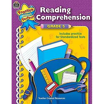 Reading Comprehension Grade 5 by Teacher Created Resources - 97807439