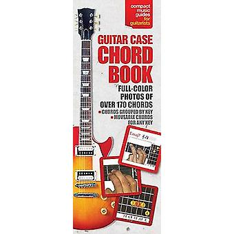 Guitar Case Chord Book in Full Colour by Hal Leonard Corp - 978082563