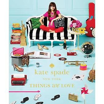 Kate Spade New York - Things We Love - Twenty Years of Inspiration - In