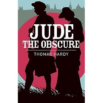 Jude the Obscure by Thomas Hardy - 9781788283328 Book