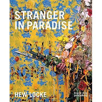 Hew Locke - Stranger in Paradise by Jens Hoffman - Kobena Mercer - Ind