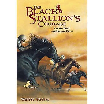 The Black Stallion's Courage by Walter Farley - 9781417795215 Book