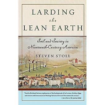 Larding the Lean Earth: Boden und Gesellschaft im Amerika des 19. Jahrhunderts