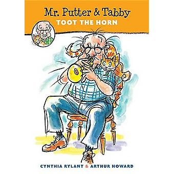 Mr.Putter and Tabby Toot the Horn by Cynthia Rylant - Arthur Howard -