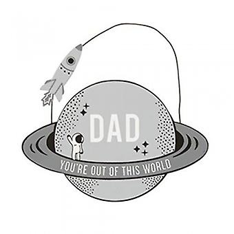 Sass & Belle Dad You're Out Of This World Plaque|Handpicked Gifts
